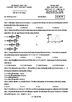 Đề thi thử môn Vật lý Lớp 10 - Mã đề 798 - Năm học 2020-2021 - Trường THPT Tôn Đức Thắng