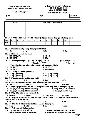 Kiểm tra định kỳ môn Hóa học Lớp 10 - Lần 1 học kỳ 2 - Năm học 2017-2018 - Trường THPT huyện Điện Biên (Mã đề 001)