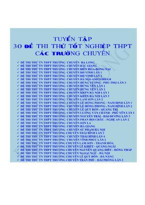 Tuyển tập 30 Đề thi thử Tốt nghiệp THPT môn Toán các trường chuyên - Đặng Việt Đông