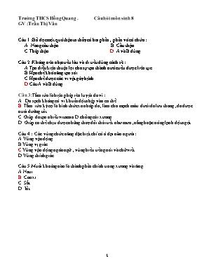 Câu hỏi Sinh học Lớp 8 - Trường THCS Hồng Quang - Trần Thị Vân (Có đáp án)