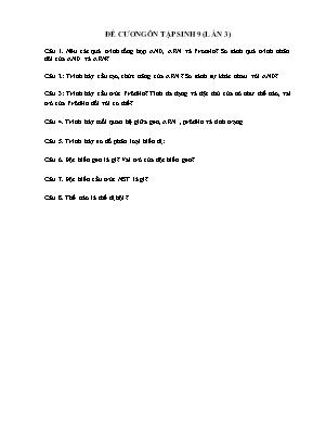 Đề cương ôn tập môn Sinh học Lớp 9 (Lần 3)