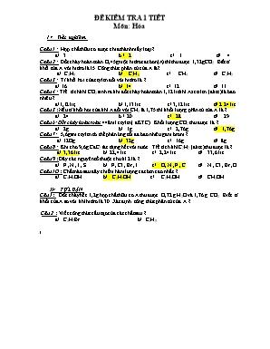 Đề kiểm tra 1 tiết môn Hóa học Lớp 9 (Có đáp án)