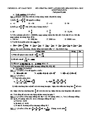 Đề kiểm tra chất lượng cuối năm môn Toán Lớp 6 - Năm học 2014-2015 - Phòng GD và ĐT Giao Thủy (Có đáp án)