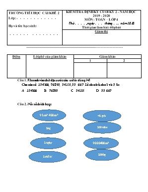 Đề kiểm tra định kỳ cuối kỳ 2 môn Toán Lớp 4 - Năm học 2019-2020 - Trường Tiểu học Cái Khế 2 (Có đáp án)