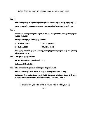 Đề kiểm tra học kì 1 môn Hóa học Lớp 9 năm 2002 - Sở giáo dục và đào tạo Đà Nẵng