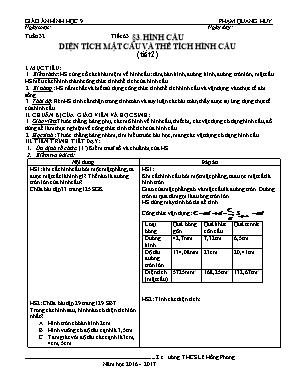Giáo án Hình học Lớp 9 - Tiết 63: Hình cầu diện tích mặt cầu và thể tích hình cầu (Tiết 2) - Năm học 2016-2017 - Phạm Quang Huy