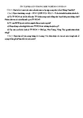 Câu hỏi ôn tập môn Địa lý Lớp 9 trong thời gian nghỉ do Covid-19
