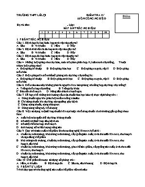 Đề kiểm tra 15 phút môn Công nghệ Lớp 10 - Trường THPT Lê Lợi