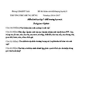 Đề thi khảo sát chất lượng học kì I môn Sinh học Lớp 7 - Năm học 2016-2017 - Trường THCS Hưng Dũng (Có đáp án)